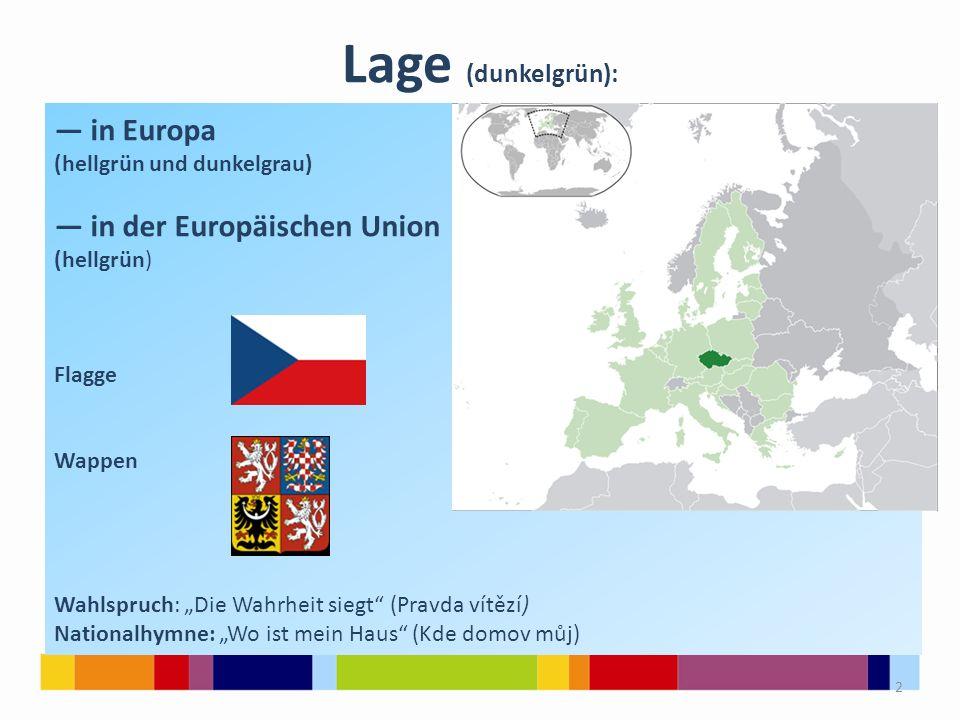Lage (dunkelgrün): — in Europa — in der Europäischen Union