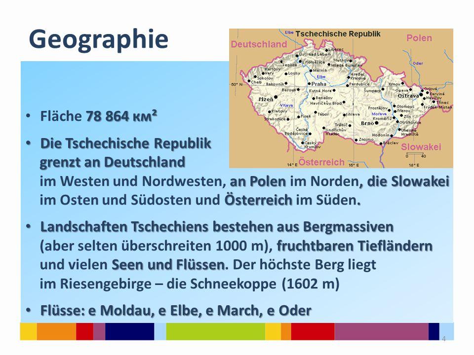 Geographie Fläche 78 864 км² Die Tschechische Republik