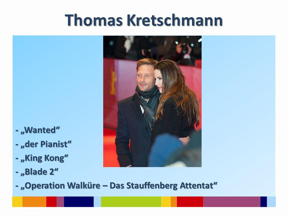 """Thomas Kretschmann - """"Wanted - """"der Pianist - """"King Kong - """"Blade 2 - """"Operation Walküre – Das Stauffenberg Attentat"""
