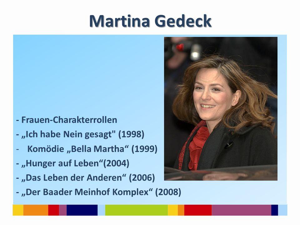 Martina Gedeck - Frauen-Charakterrollen