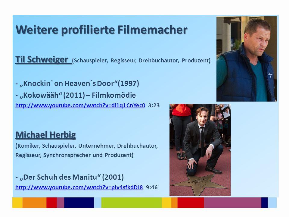 Weitere profilierte Filmemacher