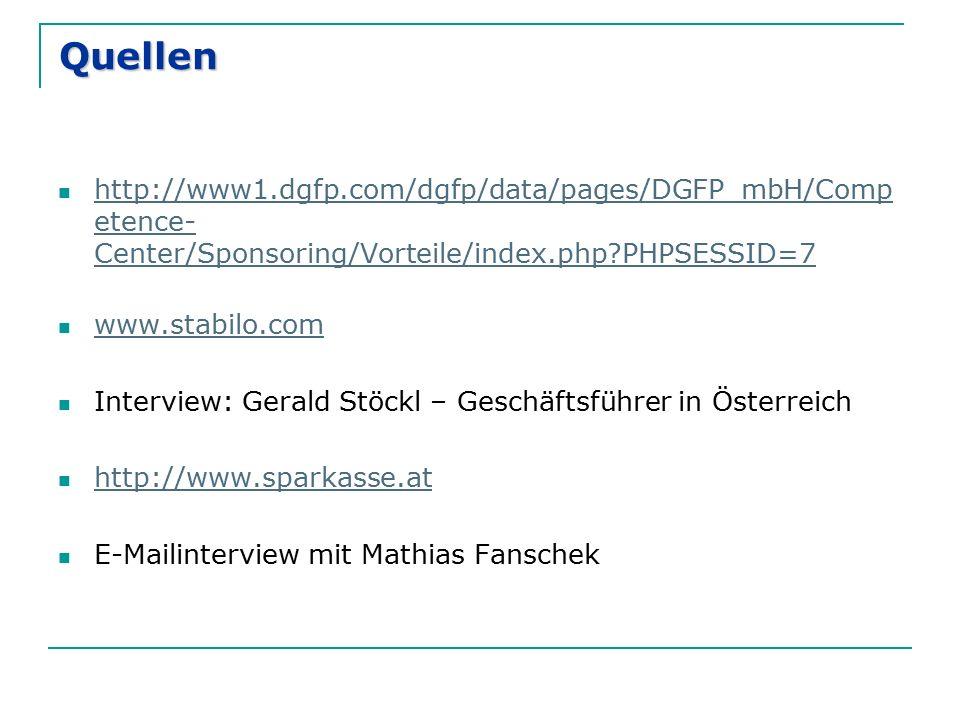 Quellen http://www1.dgfp.com/dgfp/data/pages/DGFP_mbH/Competence-Center/Sponsoring/Vorteile/index.php PHPSESSID=7.