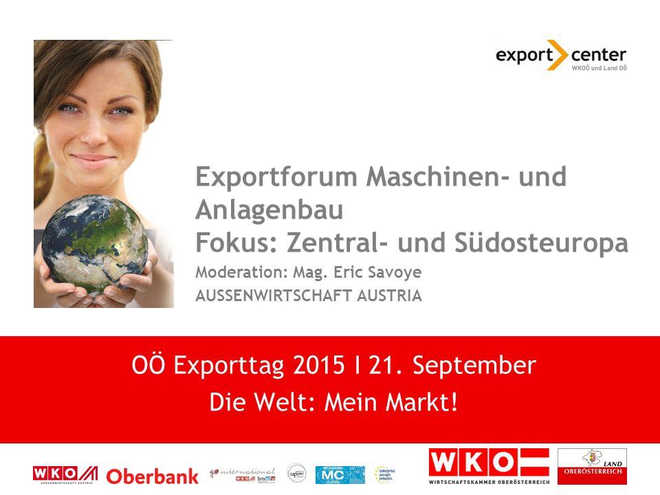 Exportforum Maschinen- und Anlagenbau Fokus: Zentral- und Südosteuropa