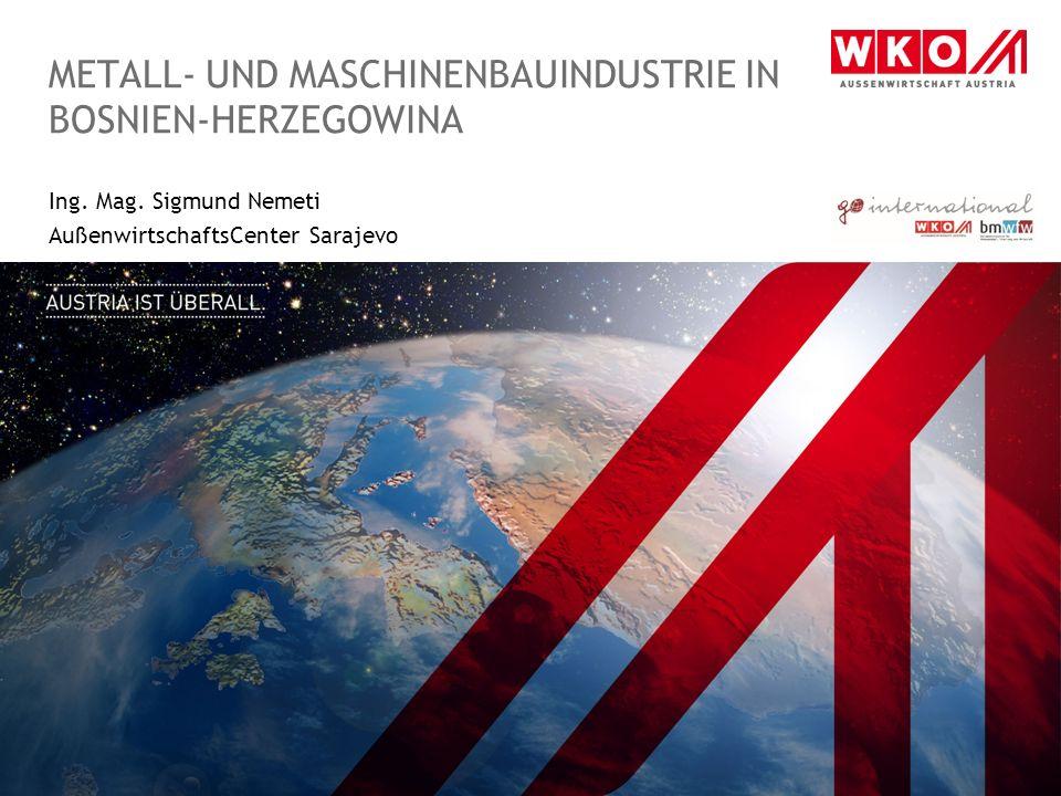 Metall- und MaschinenbauIndustrie in BosnieN-Herzegowina