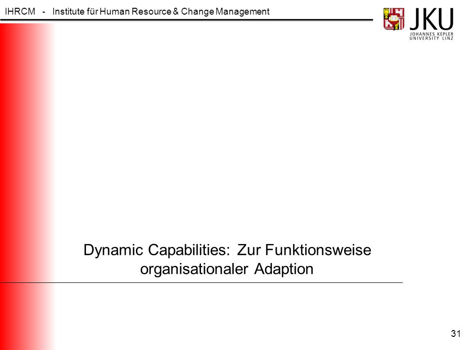 Dynamic Capabilities: Zur Funktionsweise organisationaler Adaption