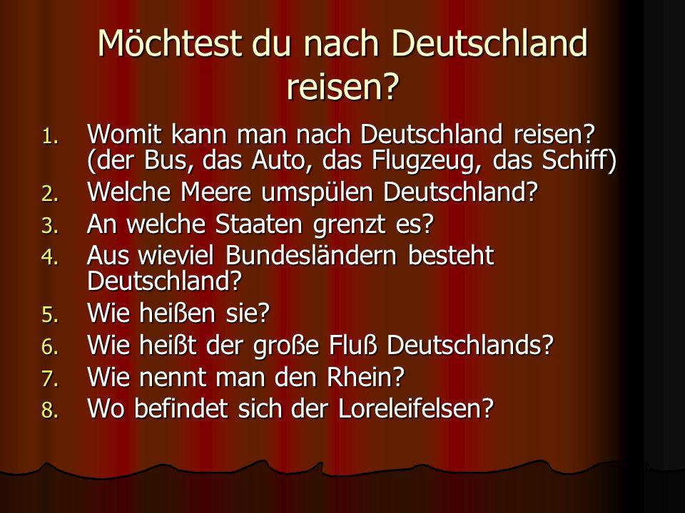 Möchtest du nach Deutschland reisen