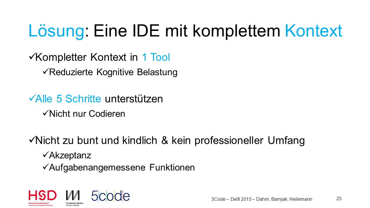 Lösung: Eine IDE mit komplettem Kontext