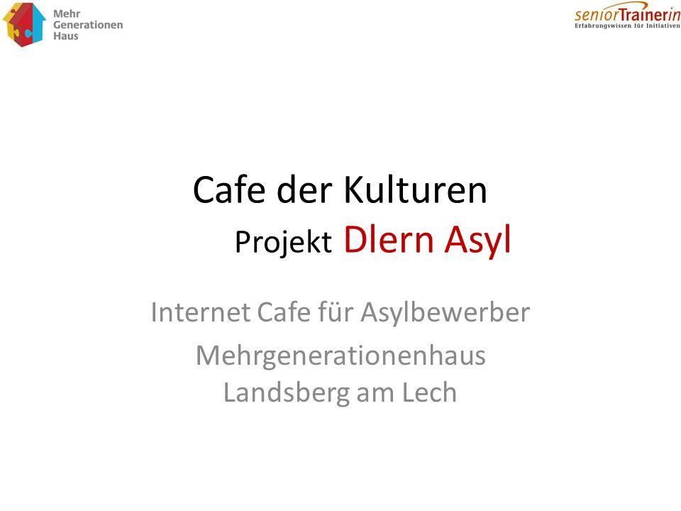 Cafe der Kulturen Projekt Dlern Asyl