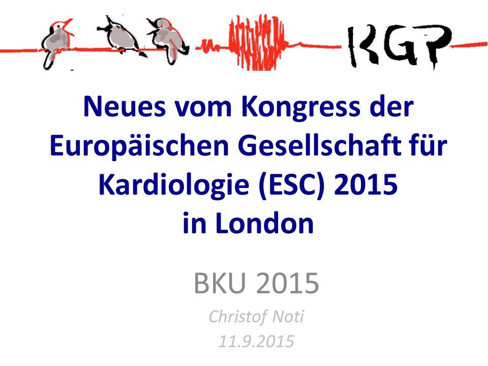 Neues vom Kongress der Europäischen Gesellschaft für Kardiologie (ESC) 2015 in London