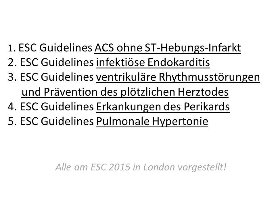 1. ESC Guidelines ACS ohne ST-Hebungs-Infarkt 2