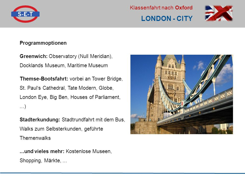 London - City Programmoptionen