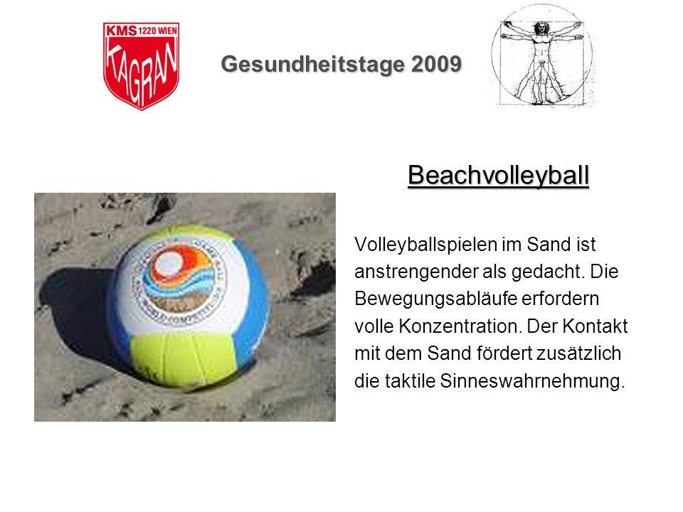 Beachvolleyball Gesundheitstage 2009 Volleyballspielen im Sand ist