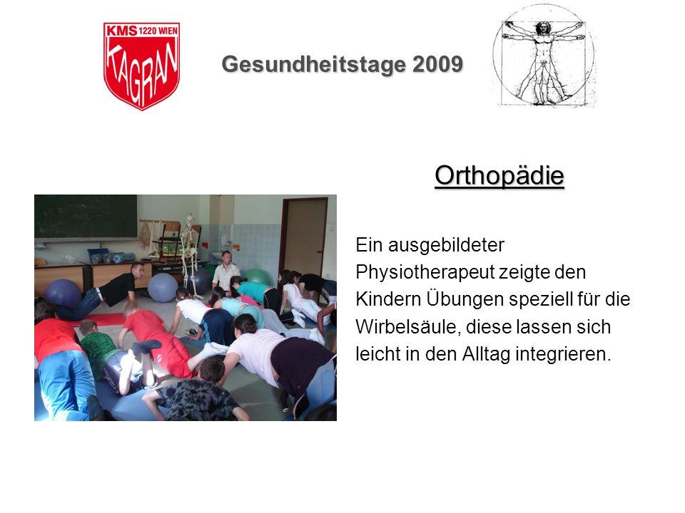 Orthopädie Gesundheitstage 2009 Ein ausgebildeter