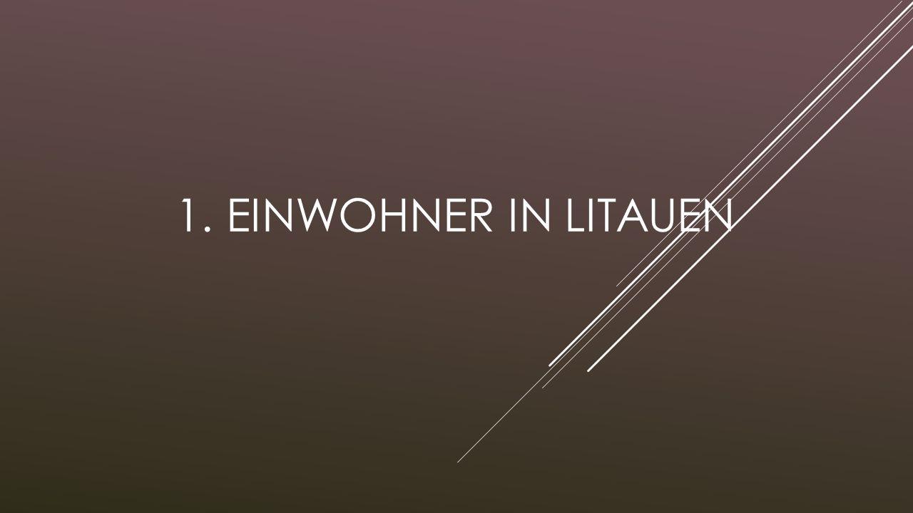 1. Einwohner in Litauen