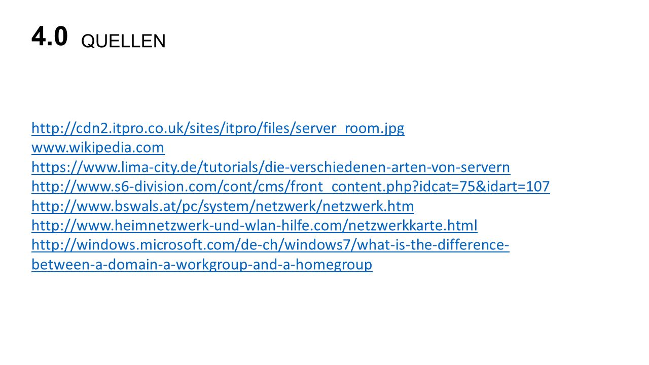 4.0 QUELLEN http://cdn2.itpro.co.uk/sites/itpro/files/server_room.jpg