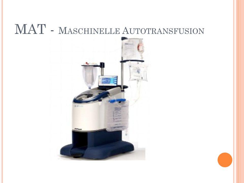 MAT - Maschinelle Autotransfusion