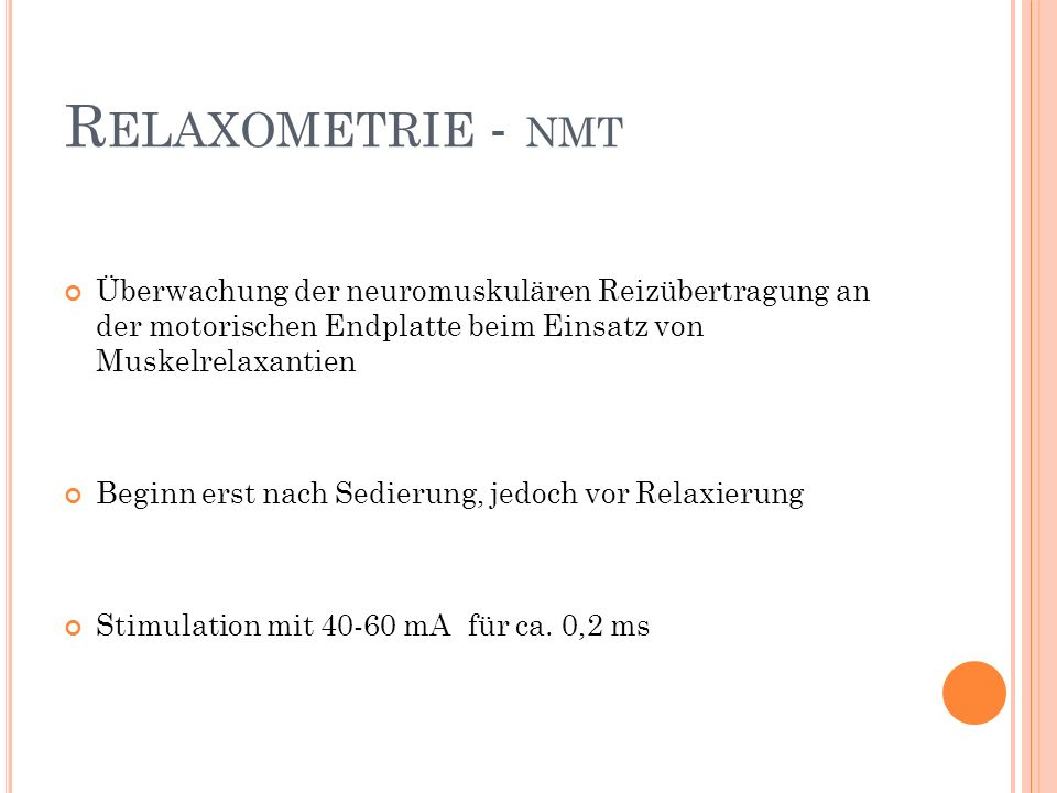 Relaxometrie - NMT Überwachung der neuromuskulären Reizübertragung an der motorischen Endplatte beim Einsatz von Muskelrelaxantien.
