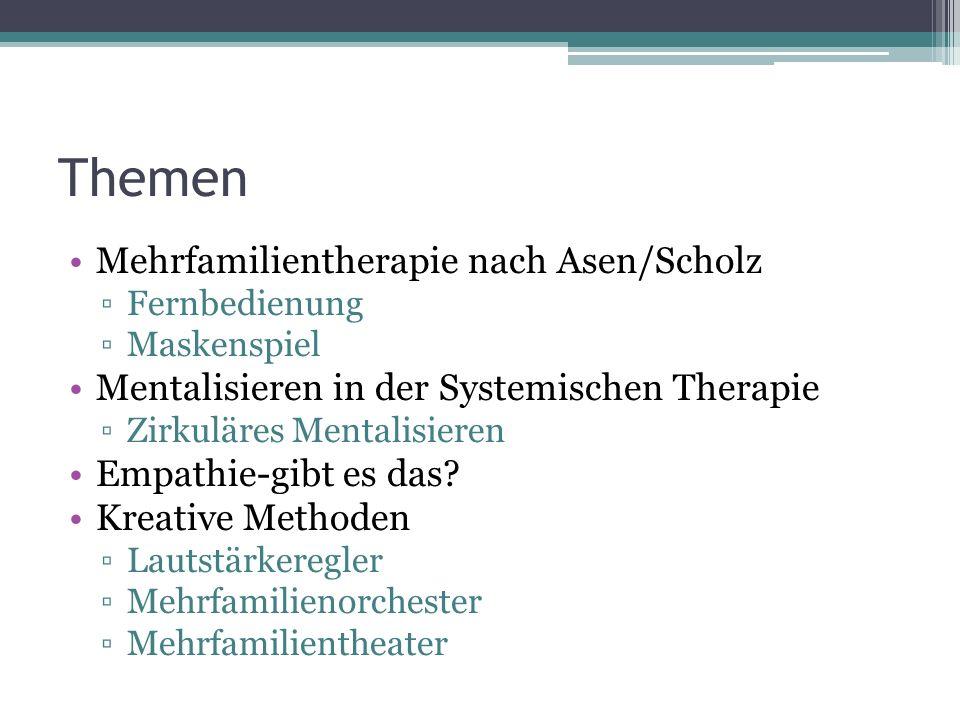 Themen Mehrfamilientherapie nach Asen/Scholz