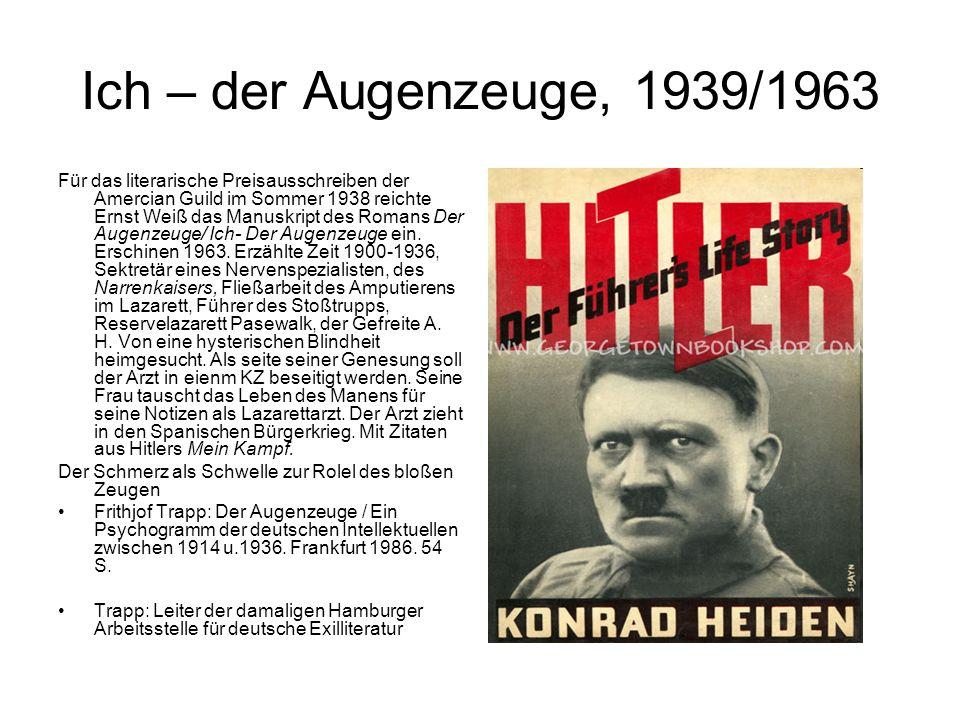 Ich – der Augenzeuge, 1939/1963