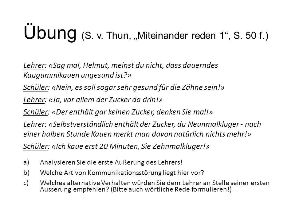 """Übung (S. v. Thun, """"Miteinander reden 1 , S. 50 f.)"""