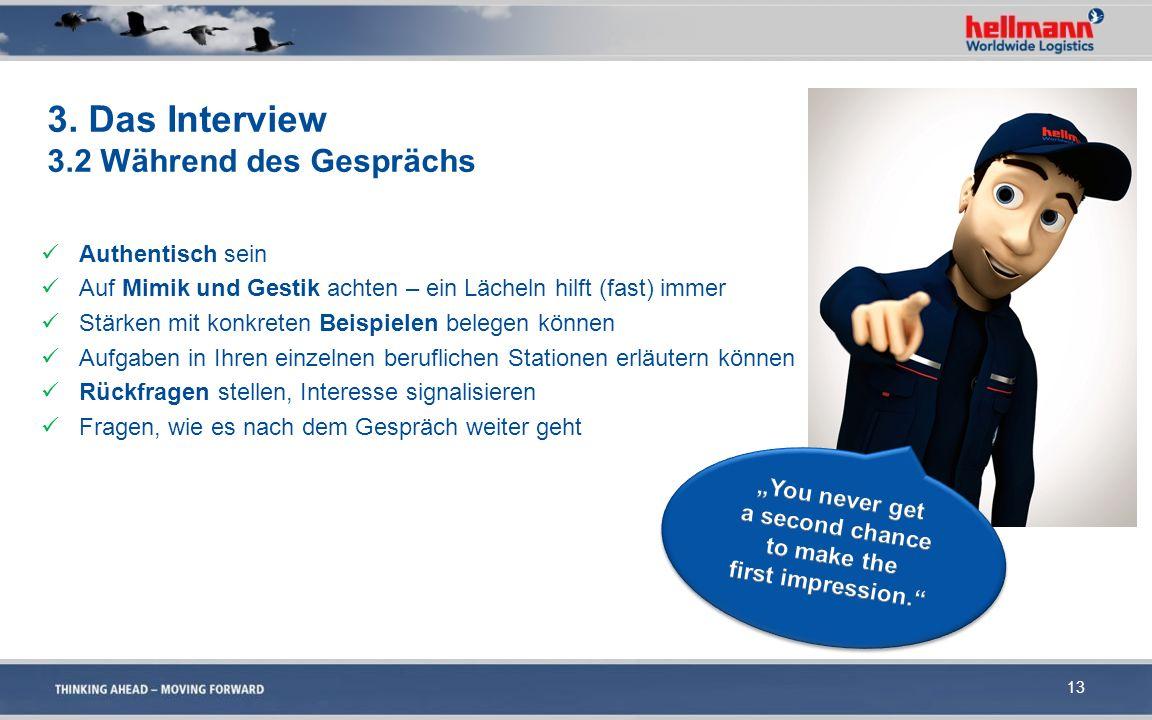 3. Das Interview 3.2 Während des Gesprächs