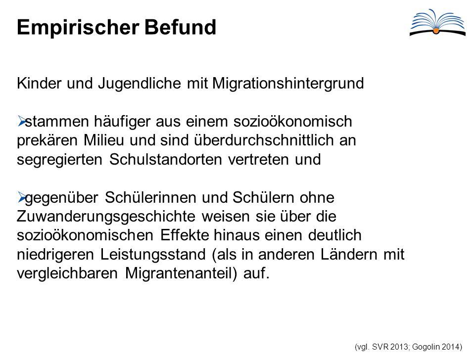 Empirischer Befund Kinder und Jugendliche mit Migrationshintergrund