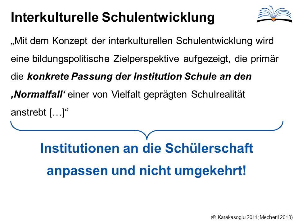 Institutionen an die Schülerschaft anpassen und nicht umgekehrt!