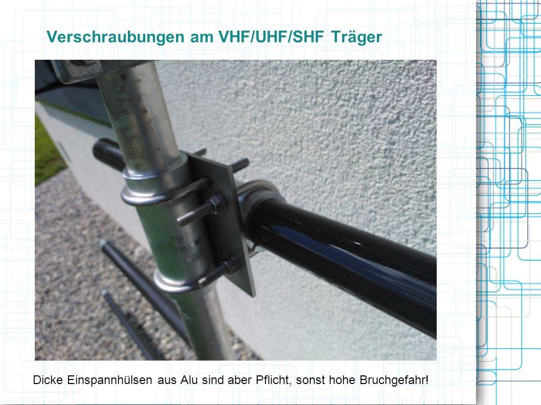 Verschraubungen am VHF/UHF/SHF Träger