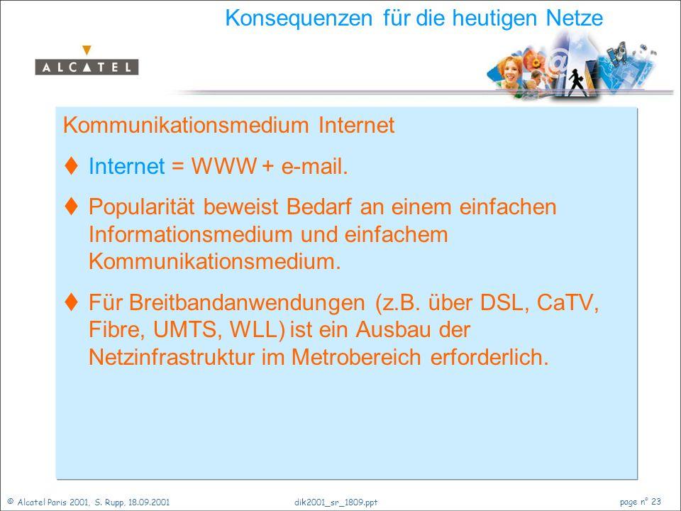 Konsequenzen für die heutigen Netze