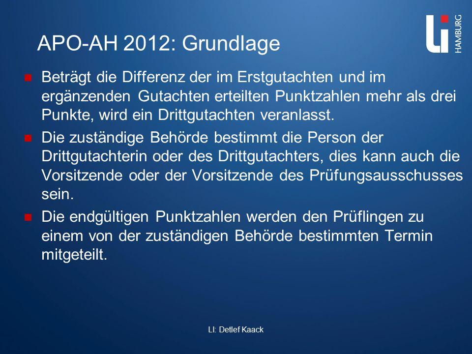 APO-AH 2012: Grundlage