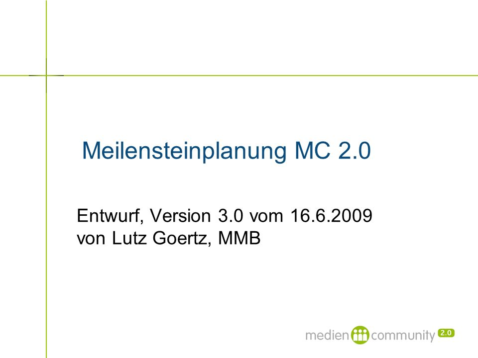 Meilensteinplanung MC 2.0