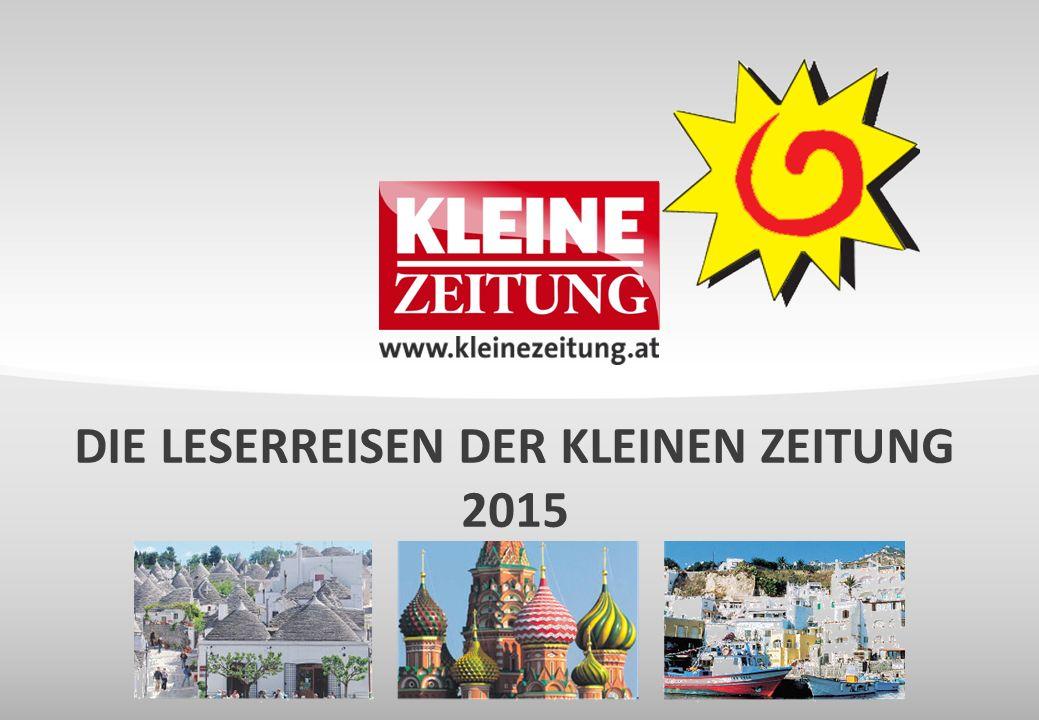 Die Leserreisen der Kleinen Zeitung 2015