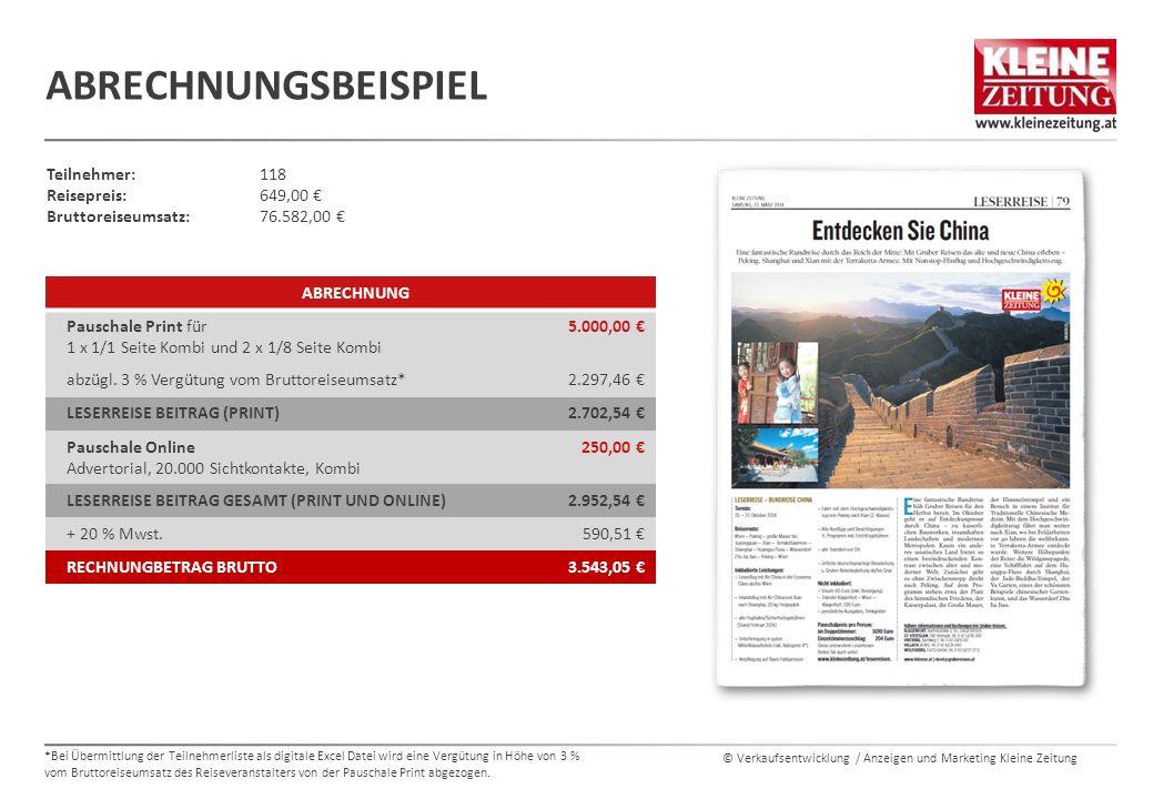 Abrechnungsbeispiel Teilnehmer: 118 Reisepreis: 649,00 € Bruttoreiseumsatz: 76.582,00 € Abrechnung.