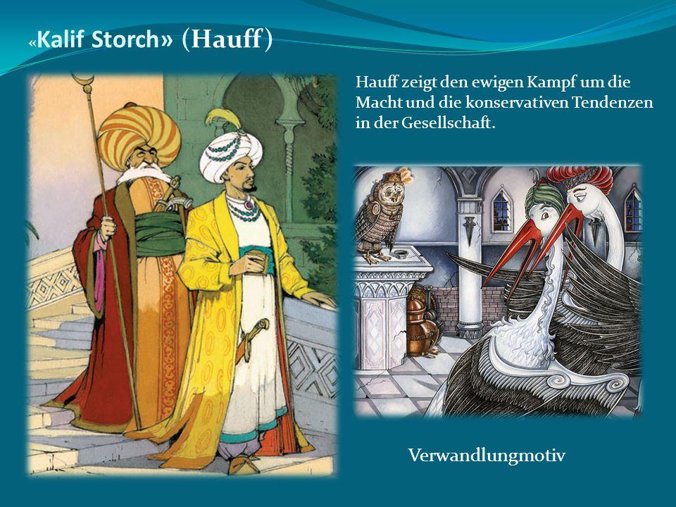 Verwandlungmotiv «Kalif Storch» (Hauff)