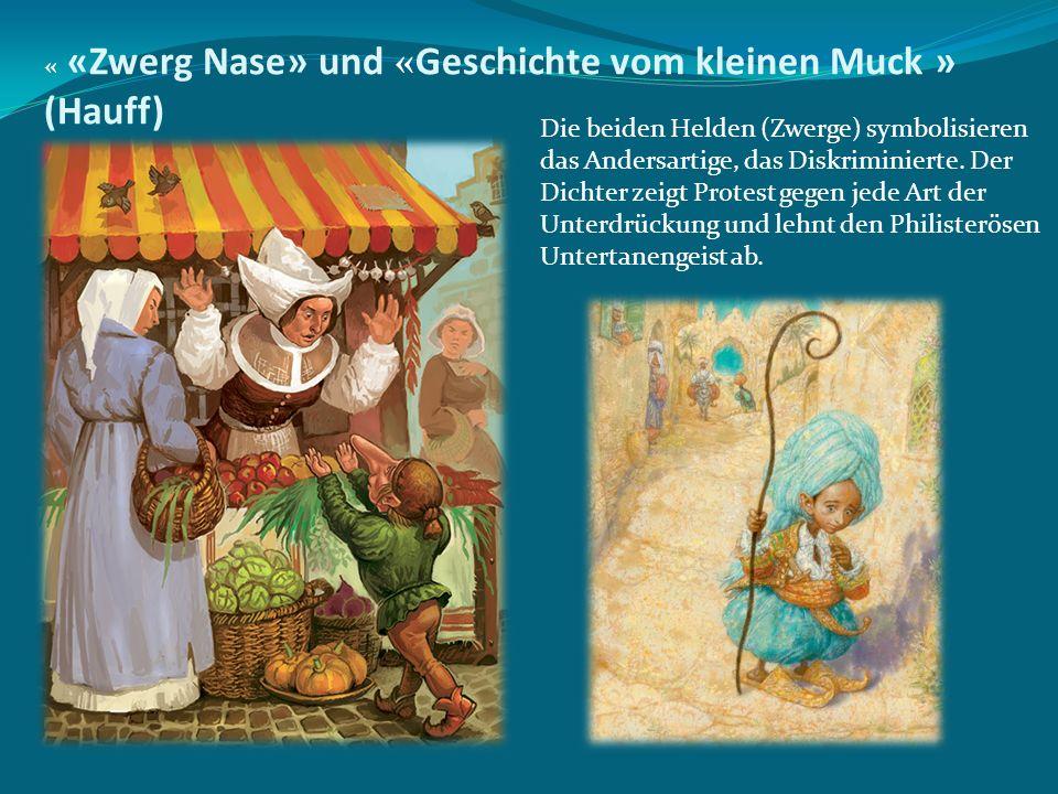 « «Zwerg Nase» und «Geschichte vom kleinen Muck » (Hauff)