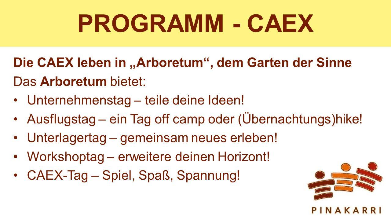 """PROGRAMM - CAEX Die CAEX leben in """"Arboretum , dem Garten der Sinne"""