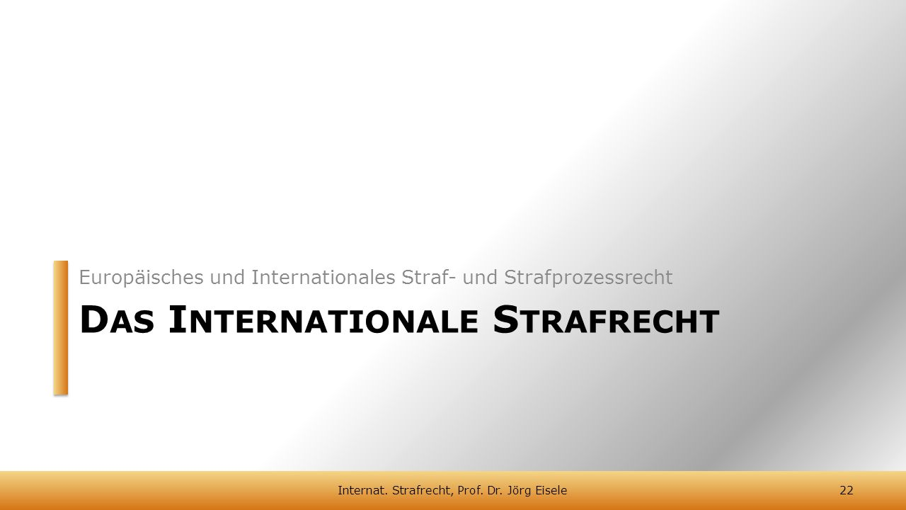 Das Internationale Strafrecht