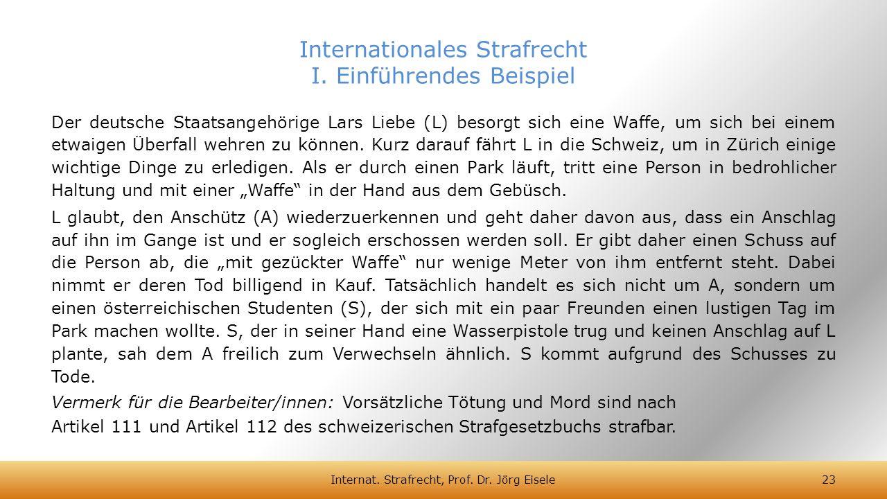 Internationales Strafrecht I. Einführendes Beispiel
