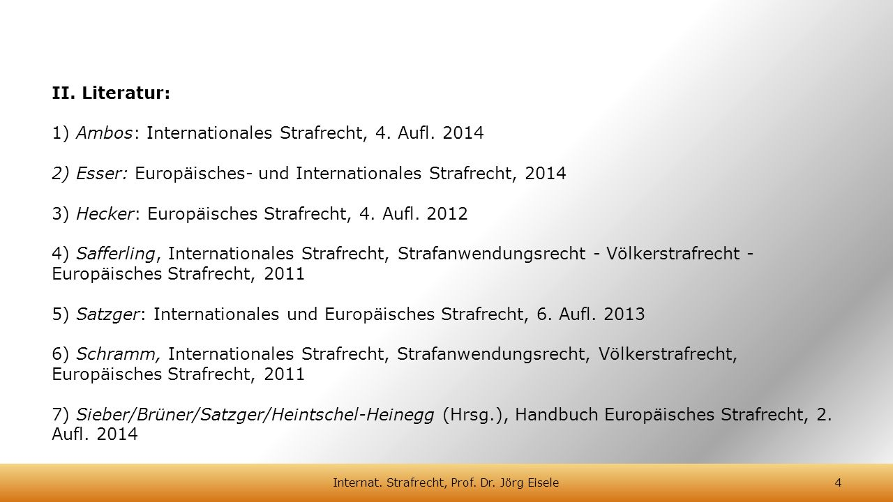 Internat. Strafrecht, Prof. Dr. Jörg Eisele