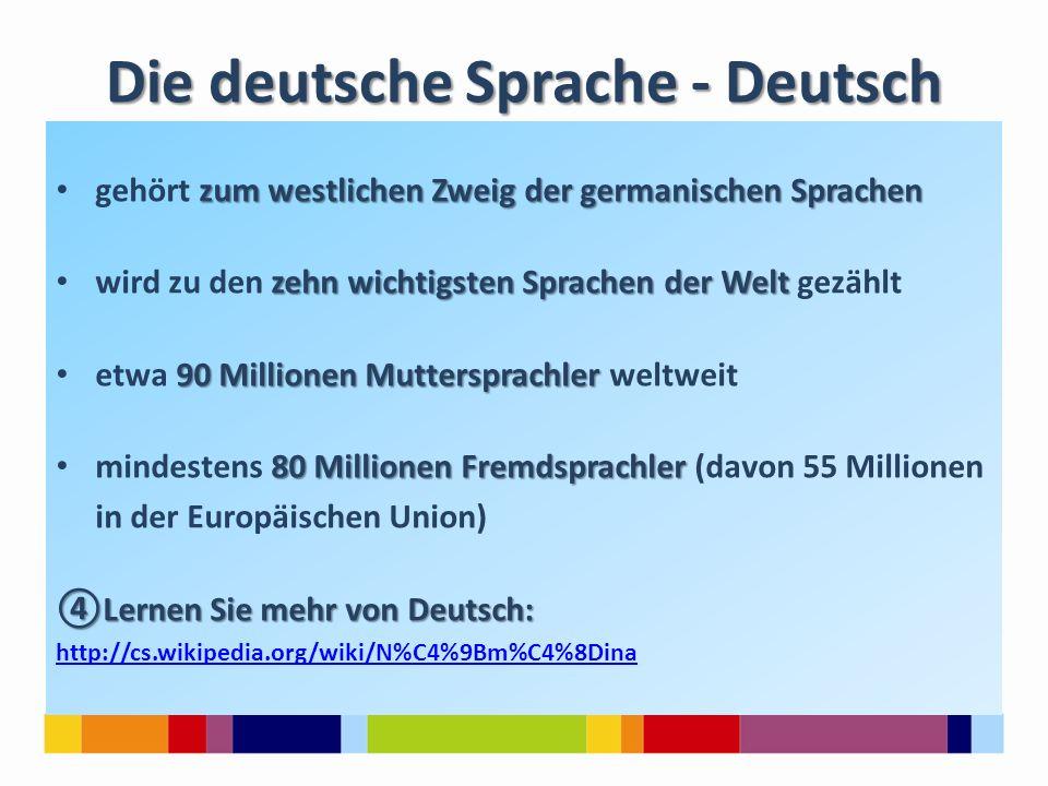 Die deutsche Sprache - Deutsch