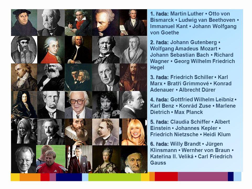 1. řada: Martin Luther • Otto von Bismarck • Ludwig van Beethoven • Immanuel Kant • Johann Wolfgang von Goethe