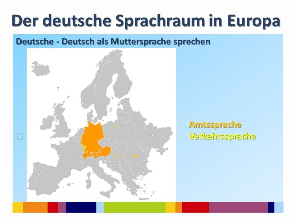 Der deutsche Sprachraum in Europa