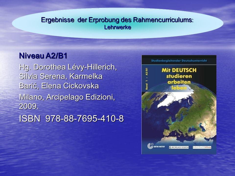 Ergebnisse der Erprobung des Rahmencurriculums: Lehrwerke