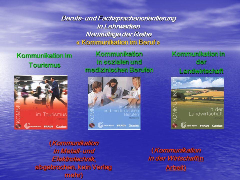 in sozialen und medizinischen Berufen Kommunikation im Tourismus
