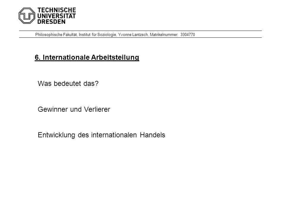 6. Internationale Arbeitsteilung