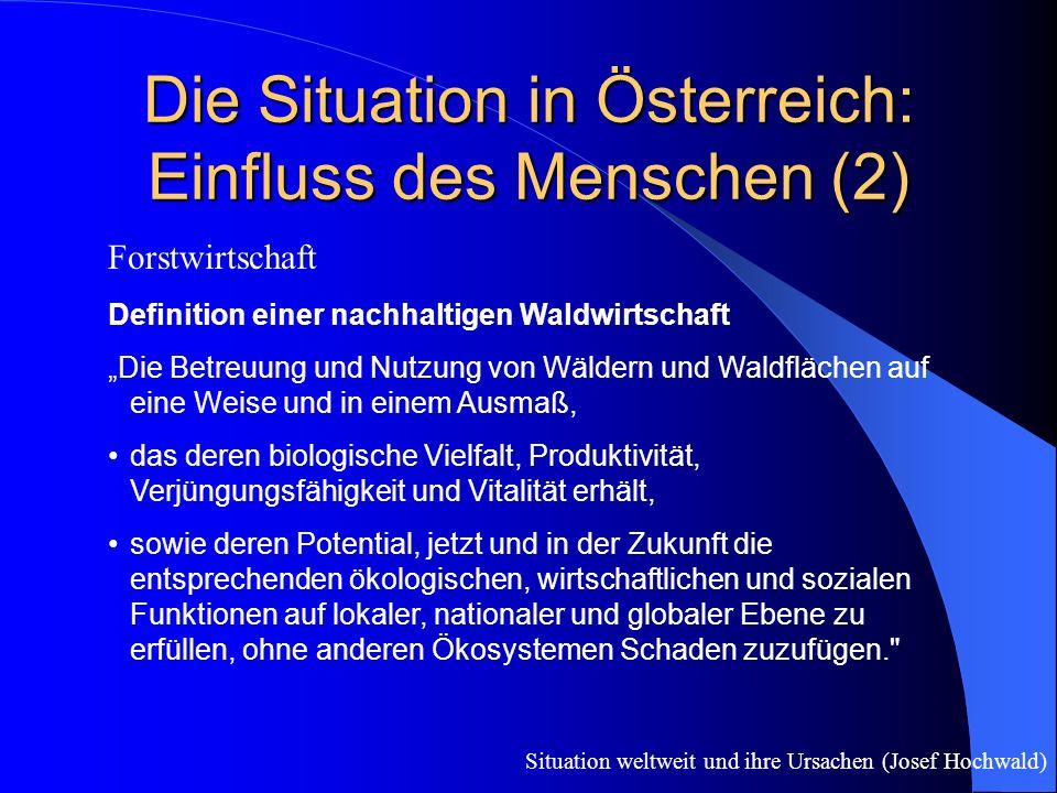 Die Situation in Österreich: Einfluss des Menschen (2)