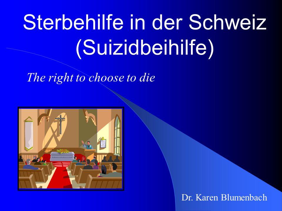 Sterbehilfe in der Schweiz (Suizidbeihilfe)