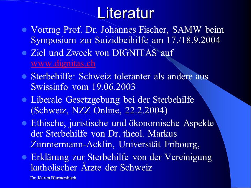 Literatur Vortrag Prof. Dr. Johannes Fischer, SAMW beim Symposium zur Suizidbeihilfe am 17./18.9.2004.