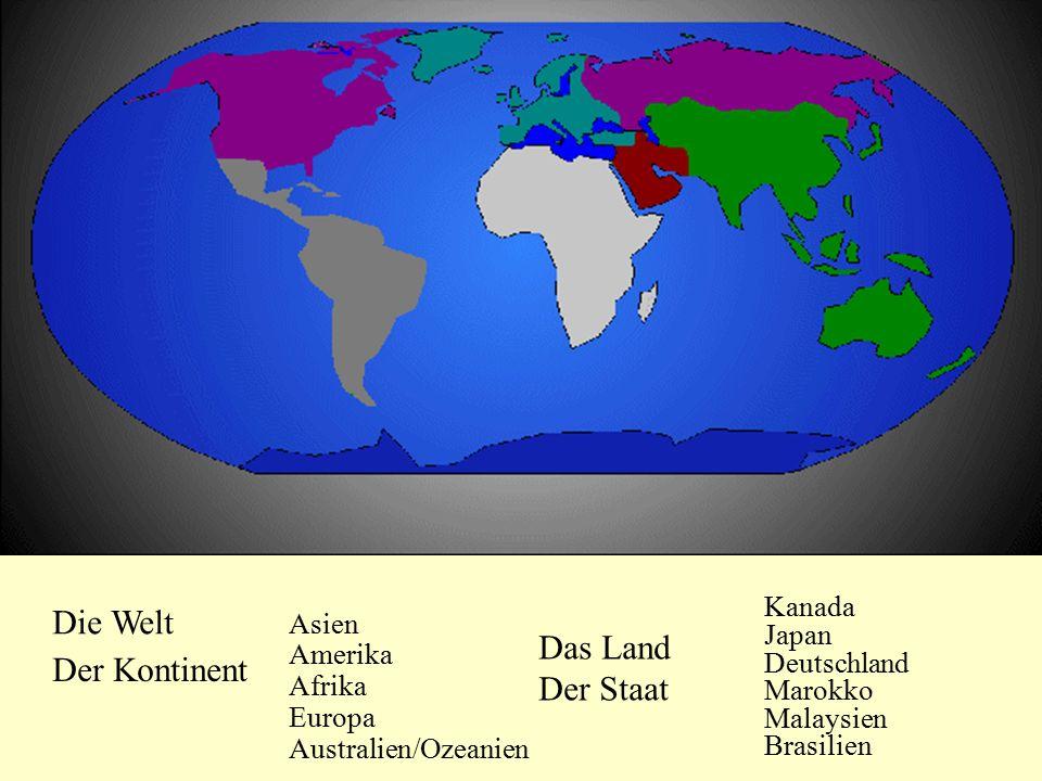 Die Welt Das Land Der Kontinent Der Staat Kanada Asien Japan Amerika