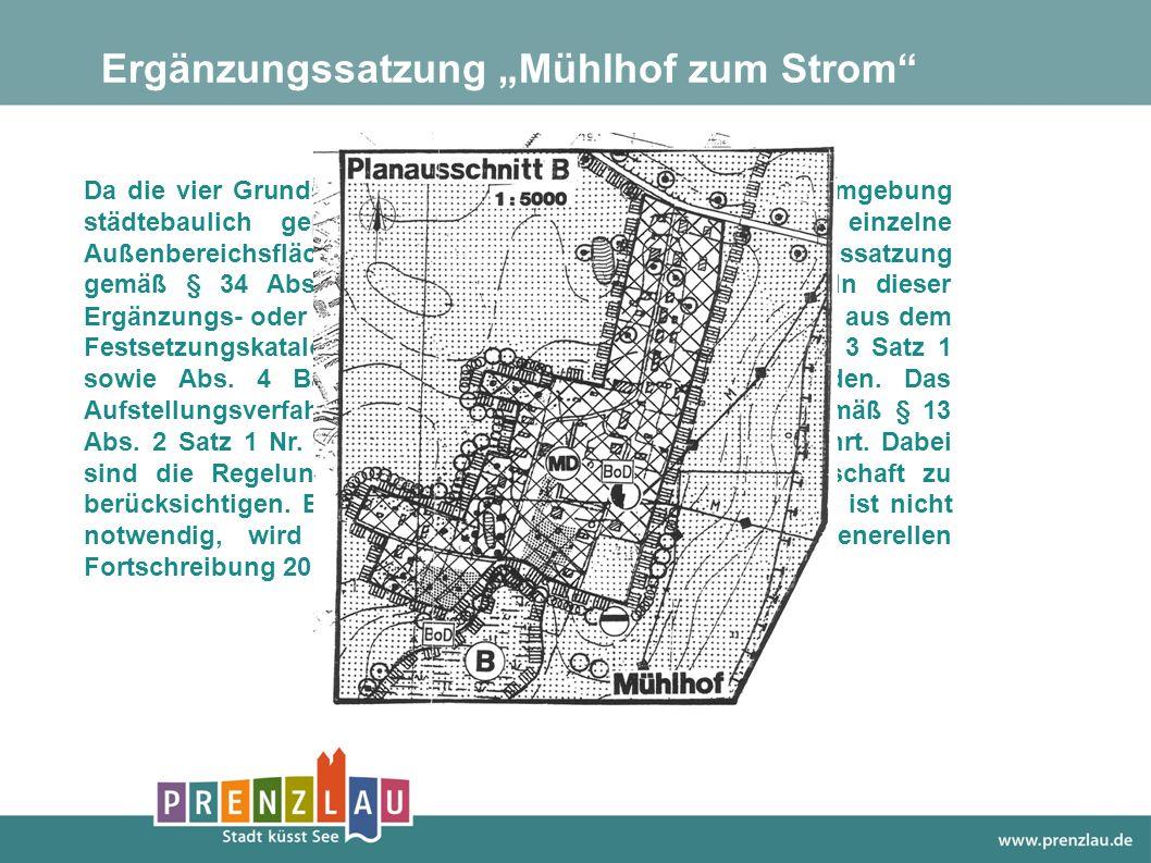 """Ergänzungssatzung """"Mühlhof zum Strom"""